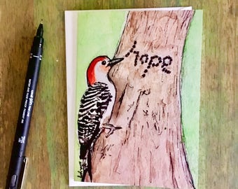 "Woodpecker ""Hope"" greeting card; support encouragement friendship blank nature bird watercolor; one card w/ envelope"
