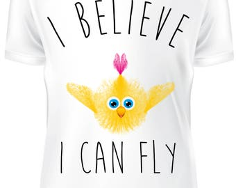 White T-shirt - i believe i can fly cute chicken  - B-WD-013