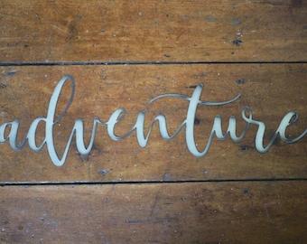 """Metal """"adventure"""" Sign"""