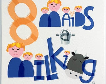 Eight Maids A-Milking Hand-lettered Print