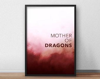 Mother of Dragons Wall Art, Mother of Dragons Printable, Khaleesi Wall Art, Khaleesi Printable Art, Game of Thrones, Daenerys Targaryen Art
