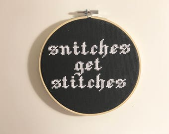 snitches get stitches