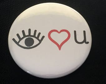 Eye Heart U (I Love You) Button, 2.25 pinback