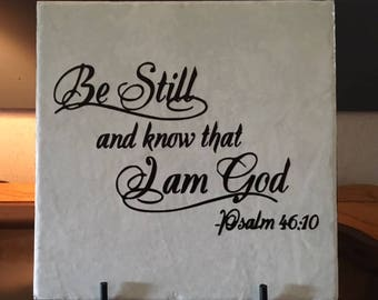 Be Still And Know That I Am God Etsy