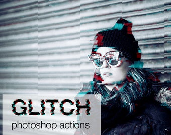 Glitch Photoshop Actions - 3D Digital Photo Effects