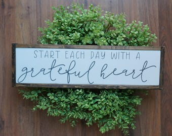 start each day with a grateful heart   framed wood sign