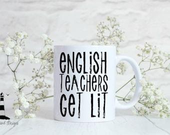 English Teachers Get Lit Customized Coffee Mug, Customized Teacher Coffee Mug, Teacher Gift, Customized Coffee Mug, English Teacher Gift,