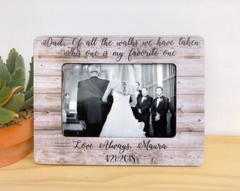 Thank You Gift Father of the Bride Frame Of All the Walks We've Taken This One Is My Favorite One Father of the bride Frame  Gift For Dad