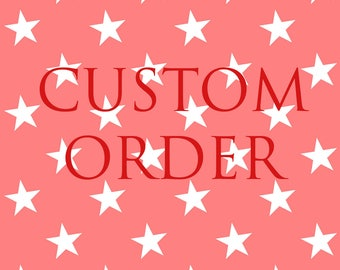 Create your own custom order!
