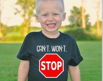 Can't Stop Won't Stop Kid's Shirt - Toddler Stop Shirt - Stop Sign Shirt - Traffic Signal Clothing - Construction Shirt - Boy's Clothing