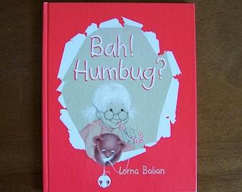 Bah! Humbug? by Lorna Balian - Children's Book - Christmas Story