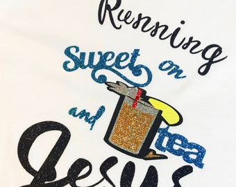 Running on Sweet T and Jesus- Womens/Girls