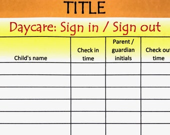 weekly day care sign in and out for sheets agcrewall