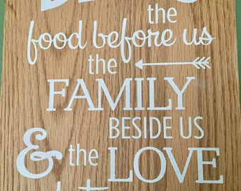 Bless the food before us, family beside us, love between us, farmhouse sign