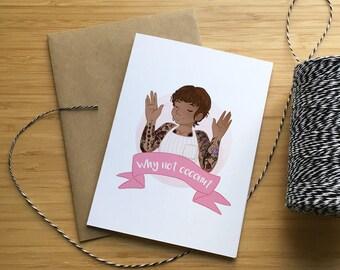 Why not coconut Greeting card/Carte de souhait