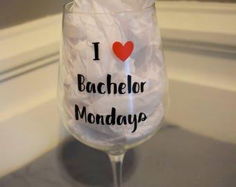 Bachelor Monday's Wine Glass