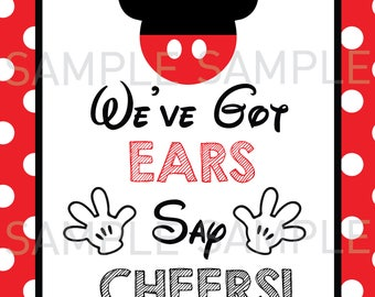 Instant download Mickey Mouse Inspired We've Got Ears Says Cheers!