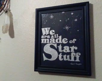 Hand-lettered Inspirational Quote, Star Stuff, Carl Sagan, Science, Typography, Design