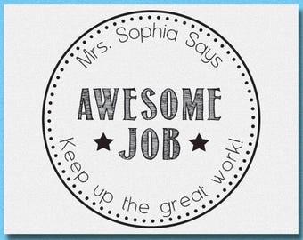 Custom Teacher Stamp, Teacher Rubber Stamp, Teacher Awesome Job Stamp, Teacher Gift Stamp, Personalized Name Teacher Stamp
