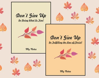 SET JW Assembly Notebook (Don't Give Up: In Doing what is Fine! and In Fulfiling the Law of Christ!) Instant Download. Autumn