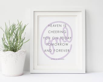 Heaven is Cheering You On... | 8x10 Digital Print | Instant Download | LDS Home Decor