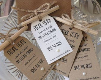 Pencil us in, save the date tags, invites, complete with pencil and envelope, personalised