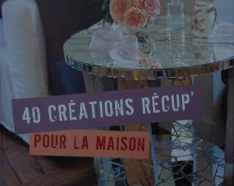 Paperback book titled 40 upcycled creations' for the home