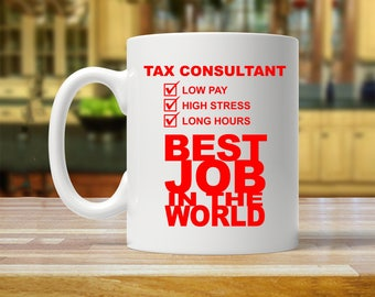 tax consultant mug, accountant mug, cpa mug, cpa gift, gift for cpa, accountant gift, accountant mugs, accountant gifts, cpa gifts, cpa mugs