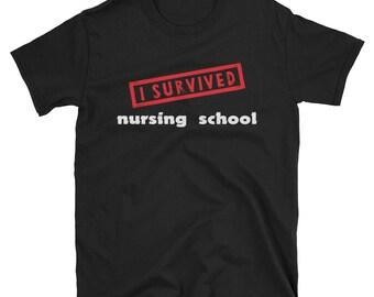 Unisex  I Survived Nursing School T-Shirt graduation gift RN LPN hospice critical care school doctors office night shift stethoscope