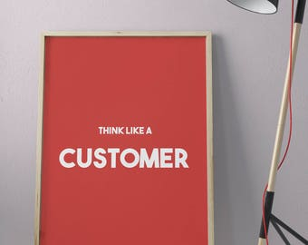 Poster printable 120x80cm • Think like a customer wall Poster High Quality download • • •
