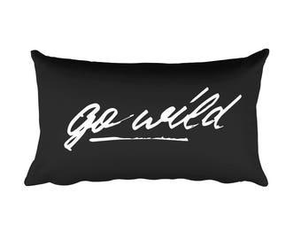Go Wild Typographic Pillow, Modern Decorative Pillows, Designer Pillow, Throw Pillow, Inspirational Quote, Monochrome Trendy Interior Design