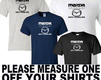 mazda dad t shirt all sizes upto 5xl