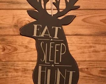 Unique wall sign for the hunter in your life.