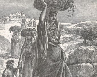 Jordan 1885, Woman from the Mountains of Jordan, Old Antique Vintage Engraving Art Print, Women, Child, Carry, Pitchers, Basket, Trees, Head