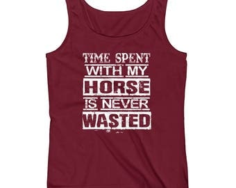 Time Spent With My Horse..., Ladies Tank Top