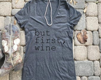 but first wine shirt, tired mom life, wine shirt, Woman's shirt, Mom t-shirts, mom shirts, wine t-shirts, gifts for mom, Valentine's Day