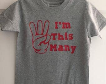 "Birthday ""Im This Many"" Shirt"