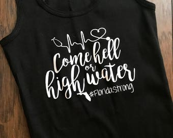 Come hell or high water tank