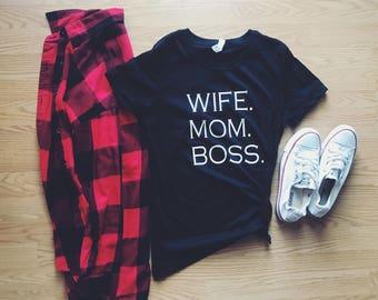 WIFE. MOM. BOSS.
