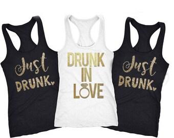 10.00 Bachelorette Party Shirts, Drunk in Love Tank, Just Drunk Tank, Drunk in Love Just Drunk Shirt, Bachelorette Shirts, Bridesmaid Shirts