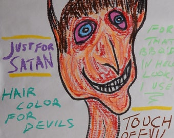 Original Poster Drawing Painting Satan Funny Devil Hair Color Tempera Paint Stick and Gel Stick 24 x 36