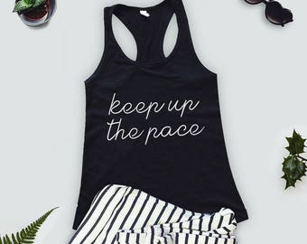 Fitness Running Cardio Girly Womens Racer Back Workout Tank Top - Keep Up The Pace Gym