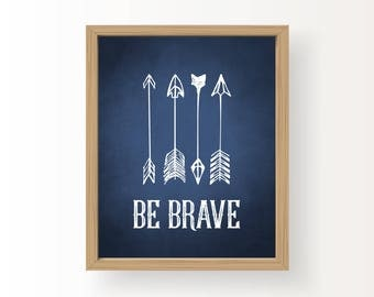 8x10_Be Brave_BoysRoomDecorSign