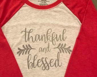 Thankful and Blessed Raglan Tee