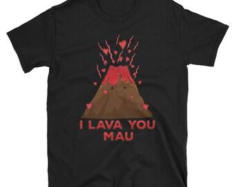 I Lava You Mau