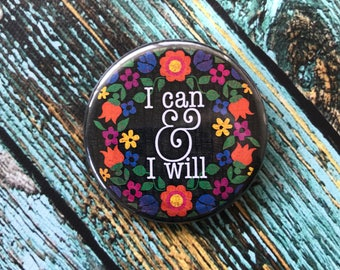 I Can & I Will 2.25 inch Button