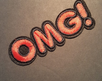 OMG! Oh My God! Iron On Patch
