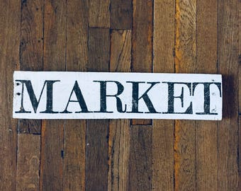 """Up-Cycled old fence wood Farmhouse """"Market"""" sign"""