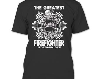 The Greatest Firefighter In The World T Shirt, Coolest Firefighter T Shirt