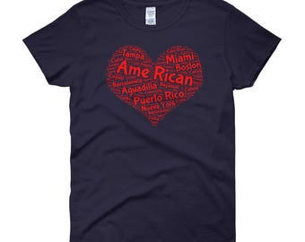 Puerto Rican A me Rican heart shirt with all 78 cities in Puerto Rico.Women's short sleeve t-shirt